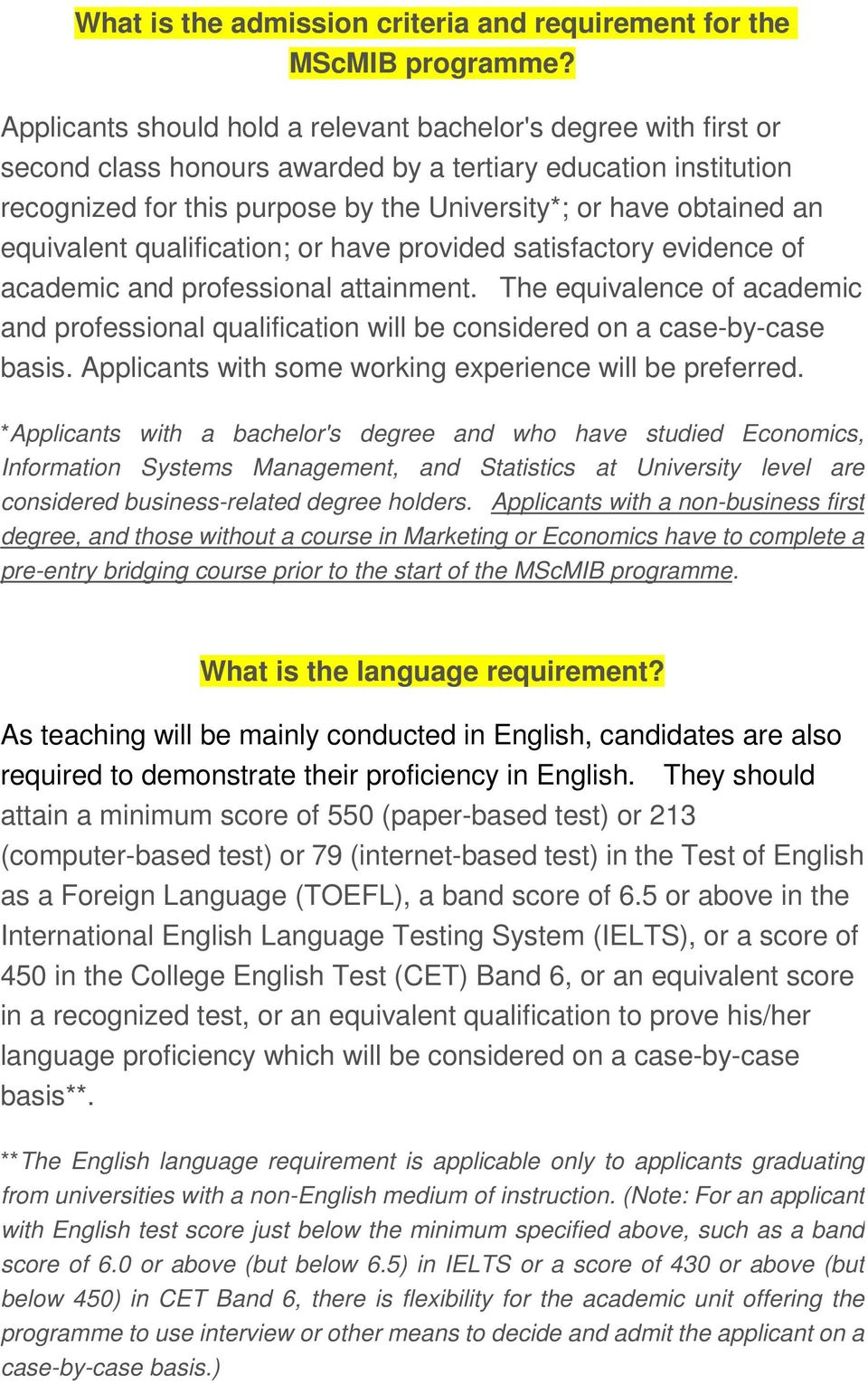 equivalent qualification; or have provided satisfactory evidence of academic and professional attainment.
