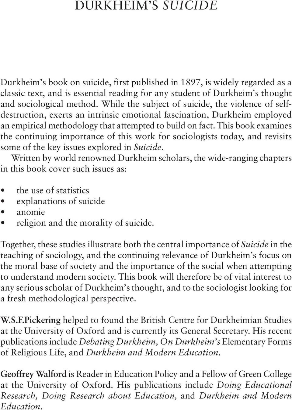 This book examines the continuing importance of this work for sociologists today, and revisits some of the key issues explored in Suicide.
