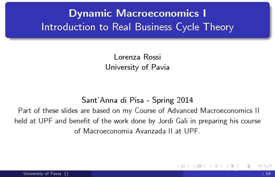of Advanced Macroeconomics II held at UPF and bene t of the work done