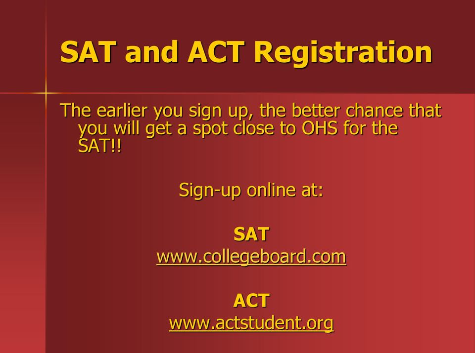 close to OHS for the SAT!