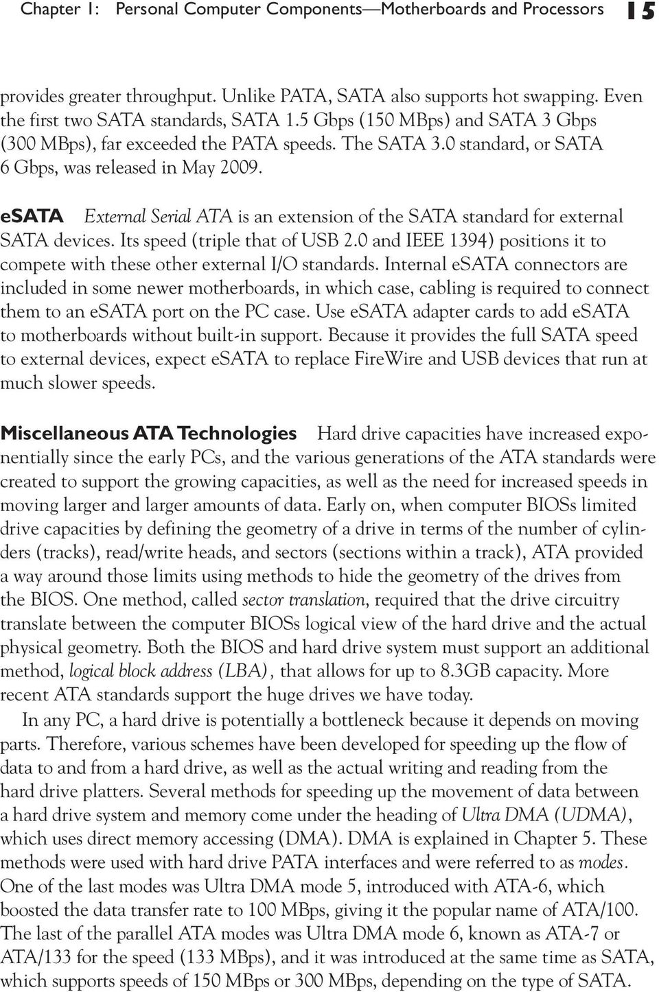 Personal Computer Components Motherboards And Processors Pdf Motherboard Diagrams A Deeper Understanding Of The Parts Esata External Serial Ata Is An Extension Sata Standard For Devices