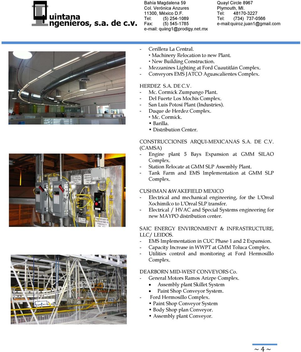 CONSTRUCCIONES ARQUI-MEXICANAS S.A. DE C.V. (CAMSA) - Engine plant 5 Bays Expansion at GMM SILAO Complex. - Station Relocate at GMM SLP Assembly Plant.