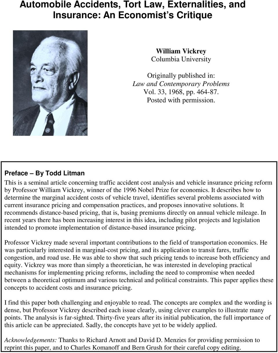 Preface By Todd Litman This is a seminal article concerning traffic accident cost analysis and vehicle insurance pricing reform by Professor William Vickrey, winner of the 1996 Nobel Prize for