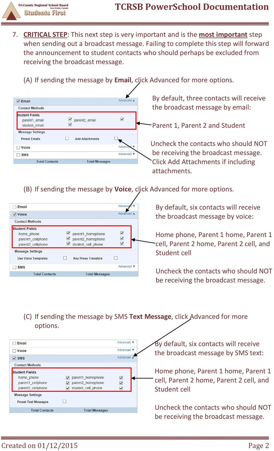 (A) If sending the message by Email, click Advanced for more options.
