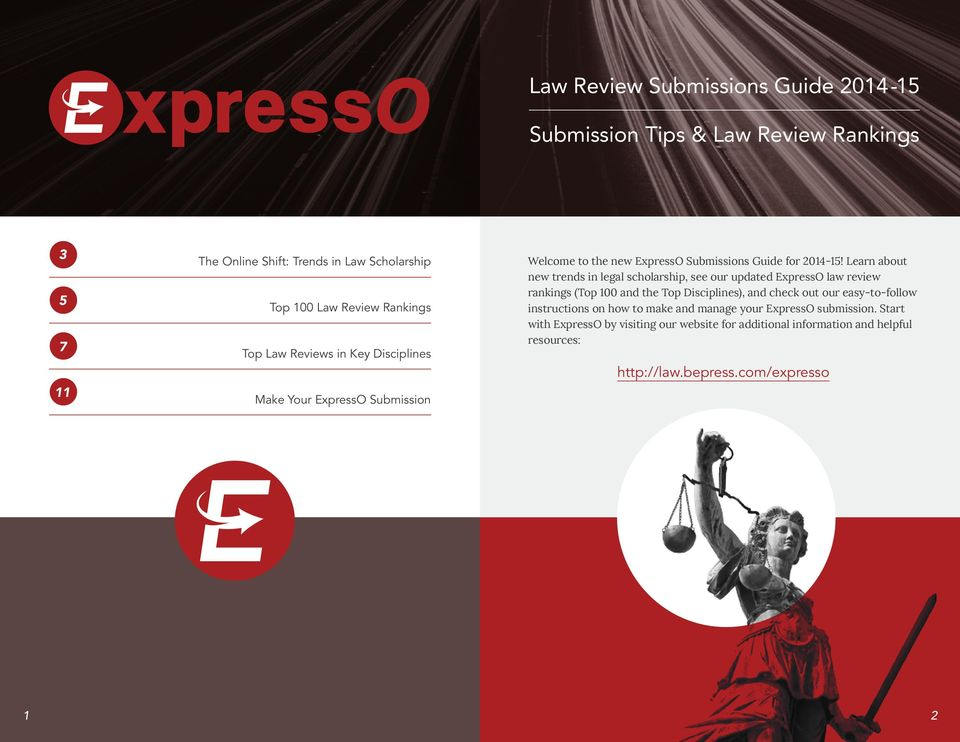 Learn about new trends in legal scholarship, see our updated ExpressO law review rankings (Top 100 and the Top Disciplines), and check out our easy-to-follow