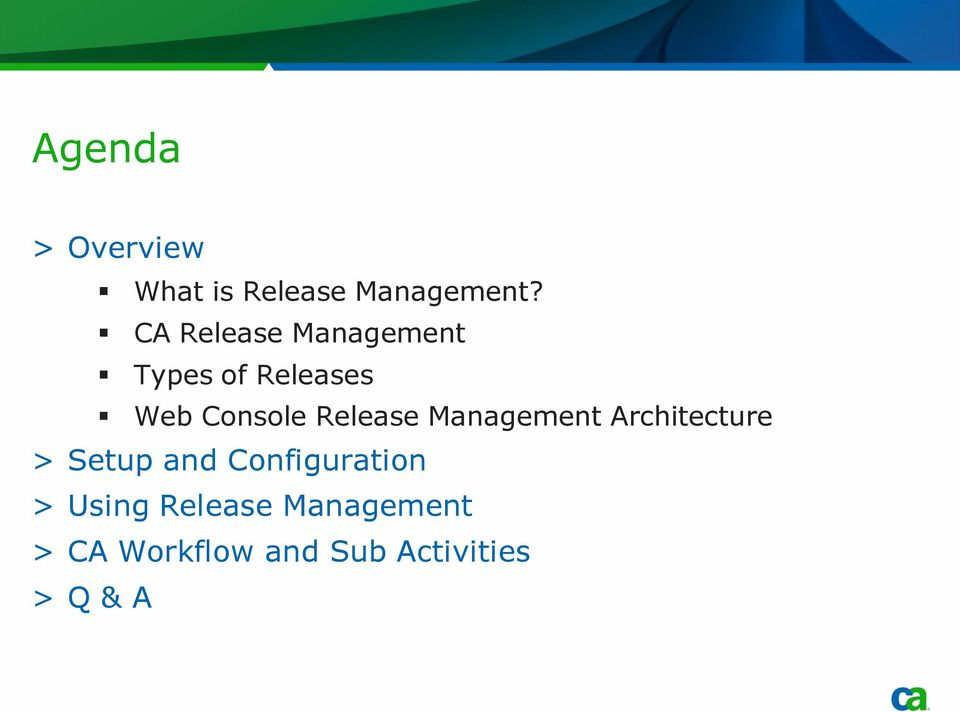 Release Management Architecture > Setup and