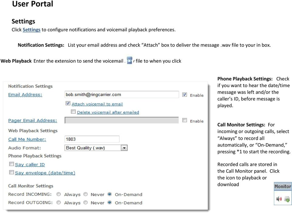 Web Playback Settings: Enter the extension to send the voicemail.wav file to when you click from Voicemail panel.