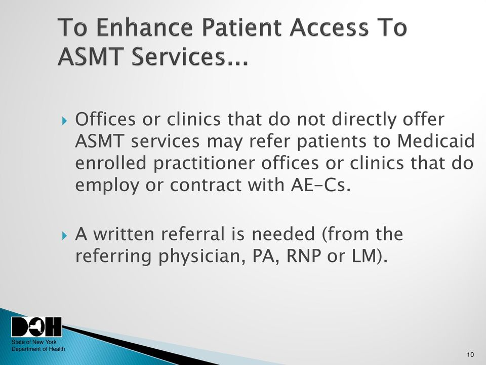 or clinics that do employ or contract with AE-Cs.