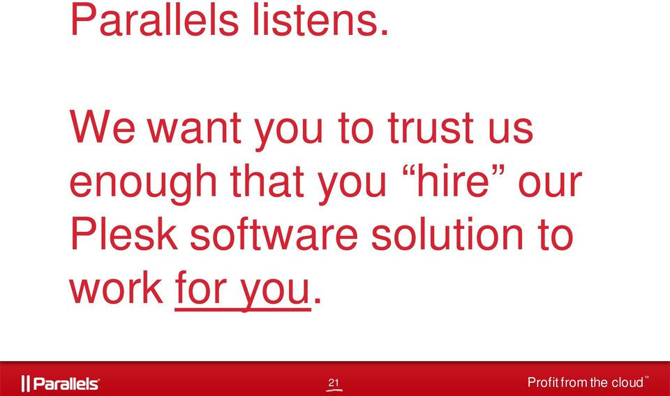 that you hire our Plesk software