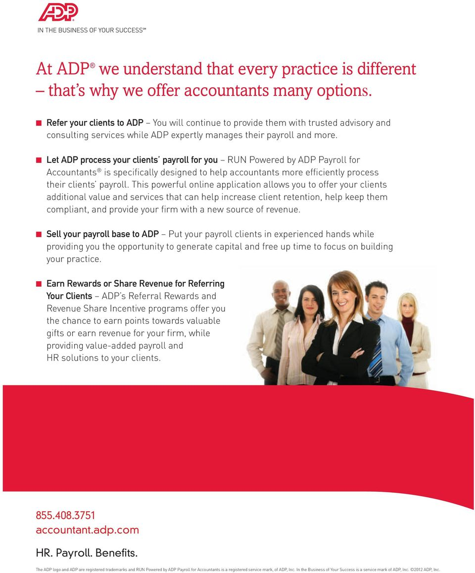 Refer your clients to ADP Let ADP process your clients payroll for you Sell