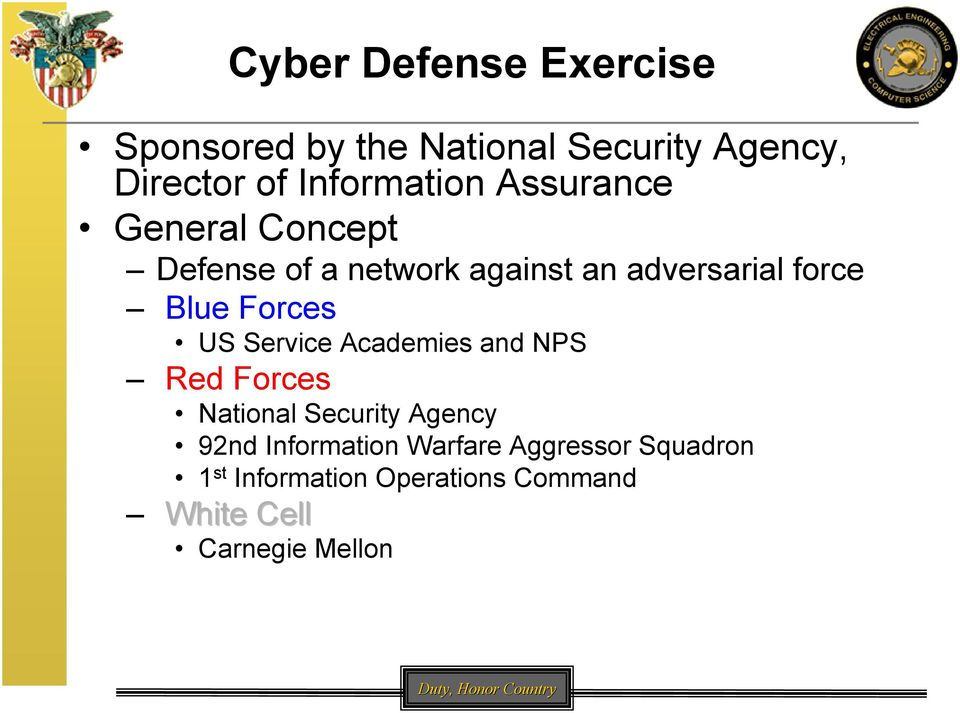 Academies and NPS Red Forces National Security Agency 92nd Information Warfare