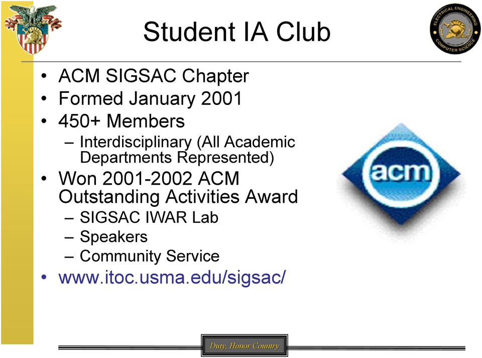 Represented) Won 2001-2002 ACM Outstanding Activities Award