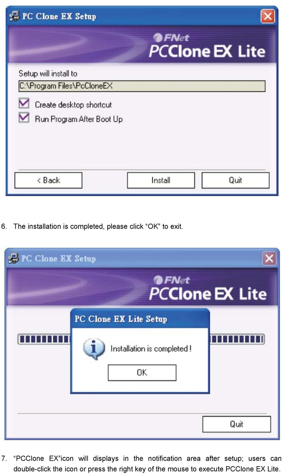 PCClone EX icon will displays in the notification area