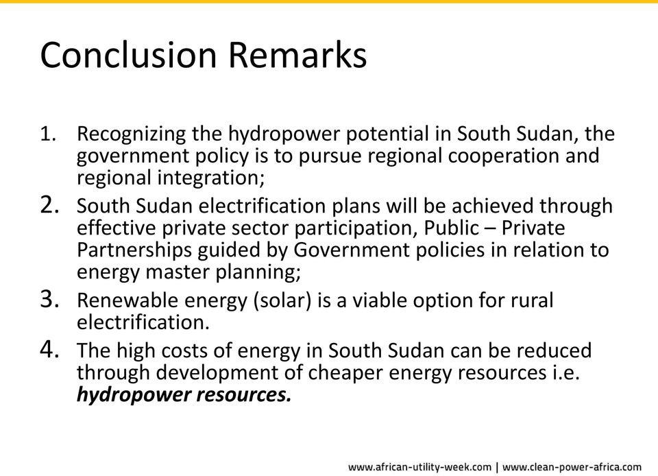 South Sudan electrification plans will be achieved through effective private sector participation, Public Private Partnerships guided by