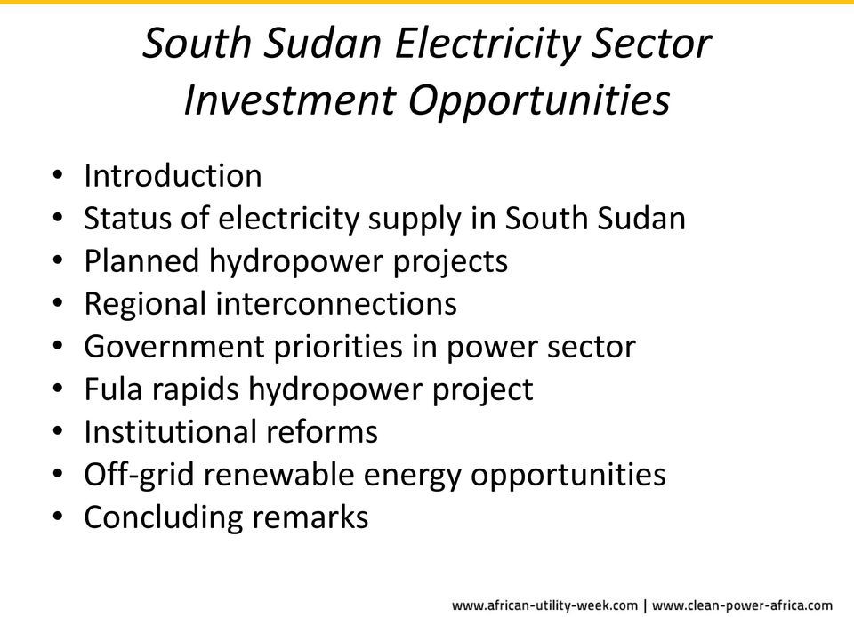 interconnections Government priorities in power sector Fula rapids hydropower