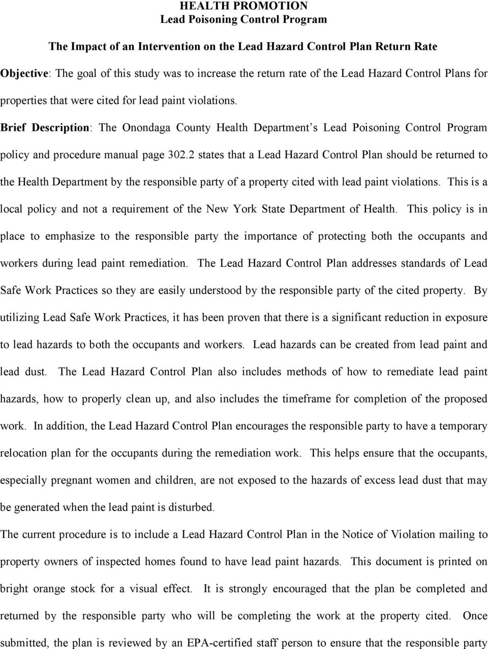 Brief Description: The Onondaga County Health Department s Lead Poisoning Control Program policy and procedure manual page 302.