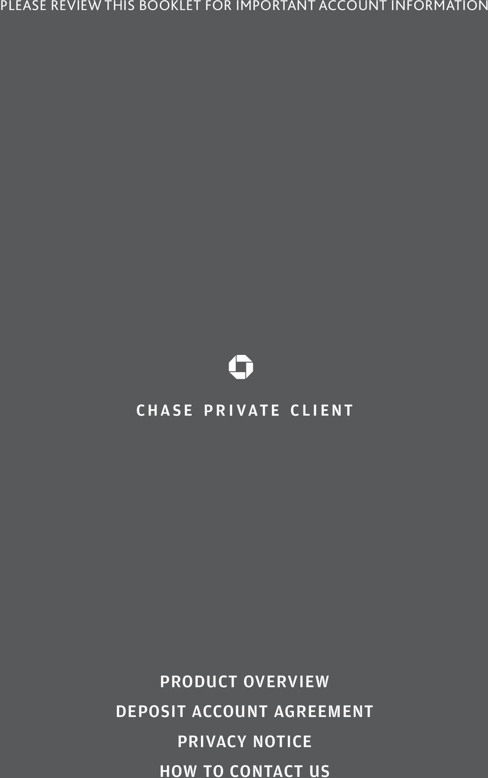 Product Overview Deposit Account Agreement Privacy Notice How To