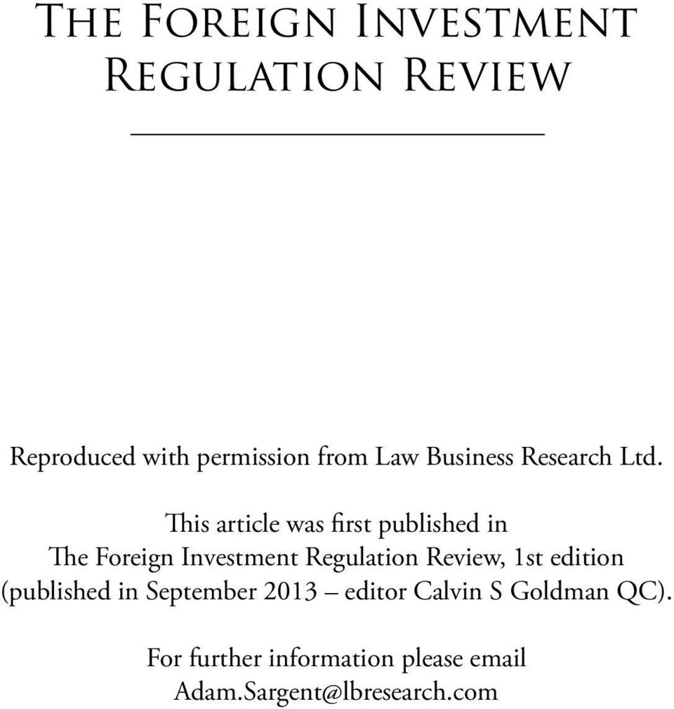 This article was first published in The Foreign Investment Regulation Review,