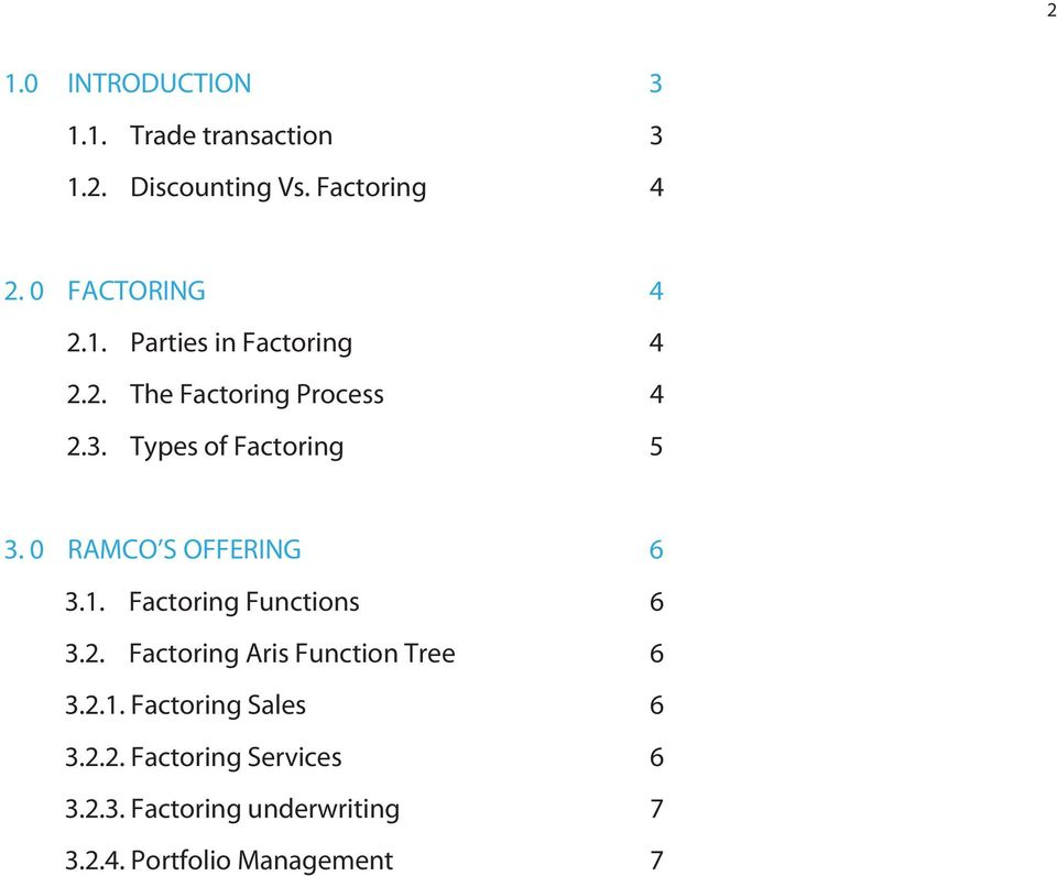 Types of Factoring 5 3. 0 RAMCO S OFFERING 6 3.1. Factoring Functions 6 3.2.