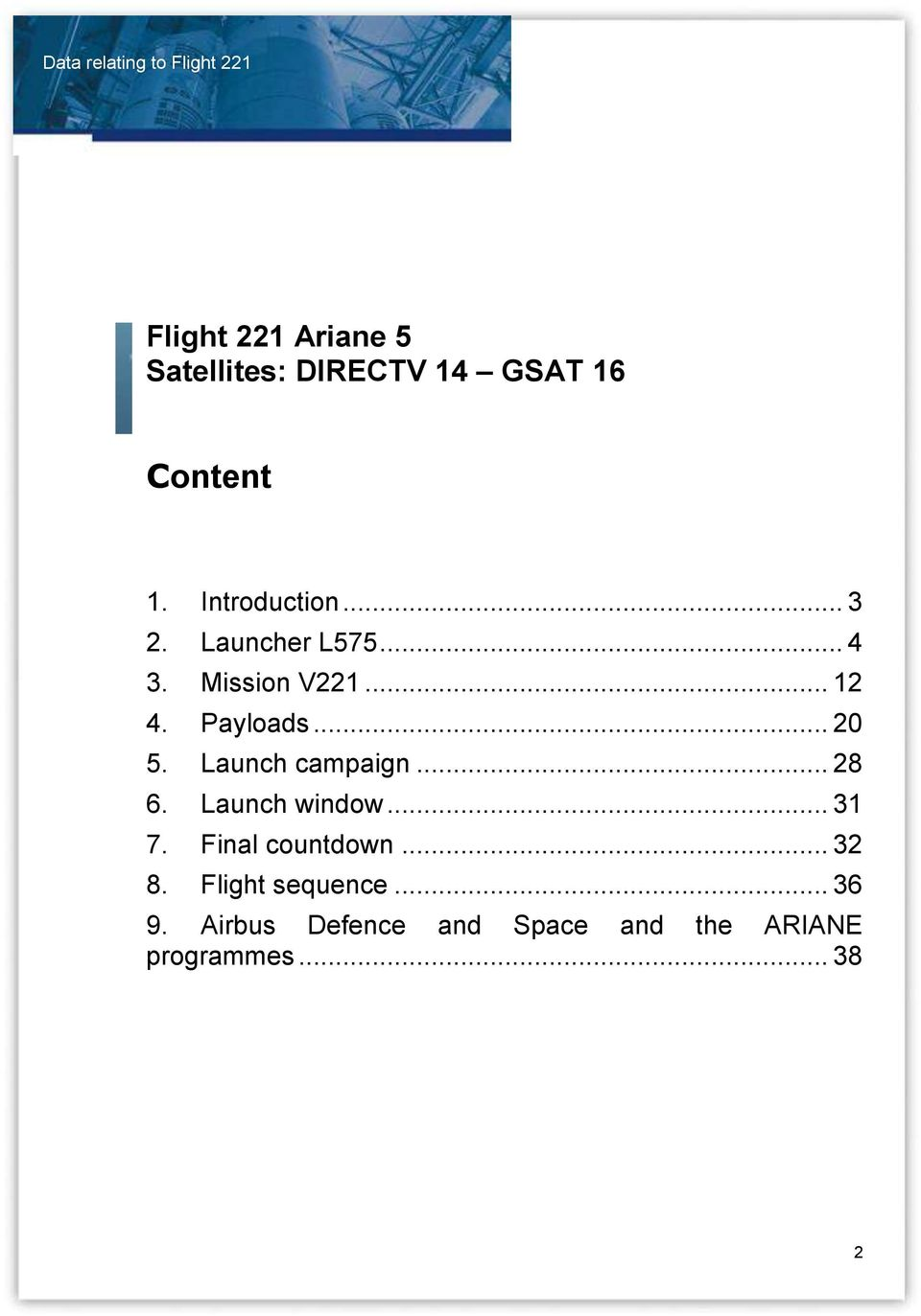 Launch campaign... 28 6. Launch window... 31 7. Final countdown... 32 8.