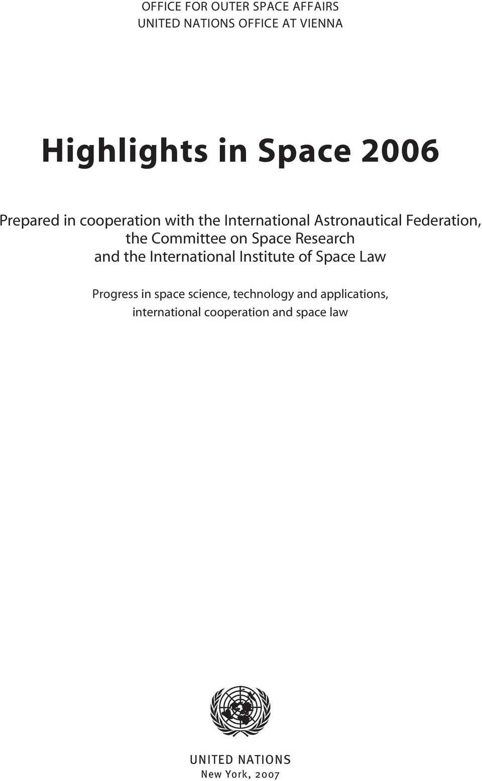 Space Research and the International Institute of Space Law Progress in space science,