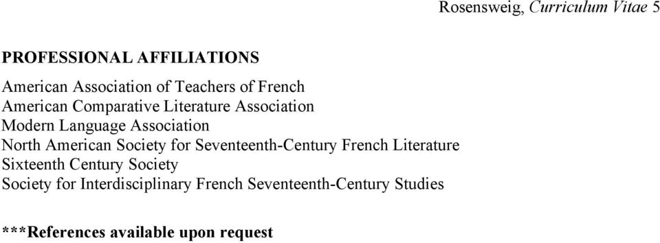 American Society for Seventeenth-Century French Literature Sixteenth Century Society