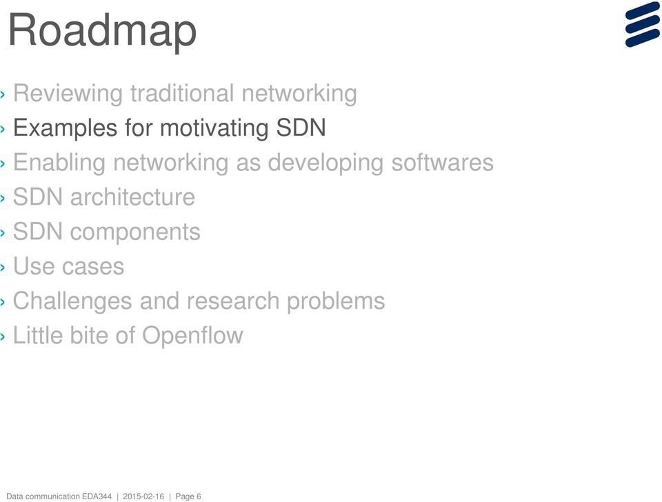 architecture SDN components Use cases Challenges and research