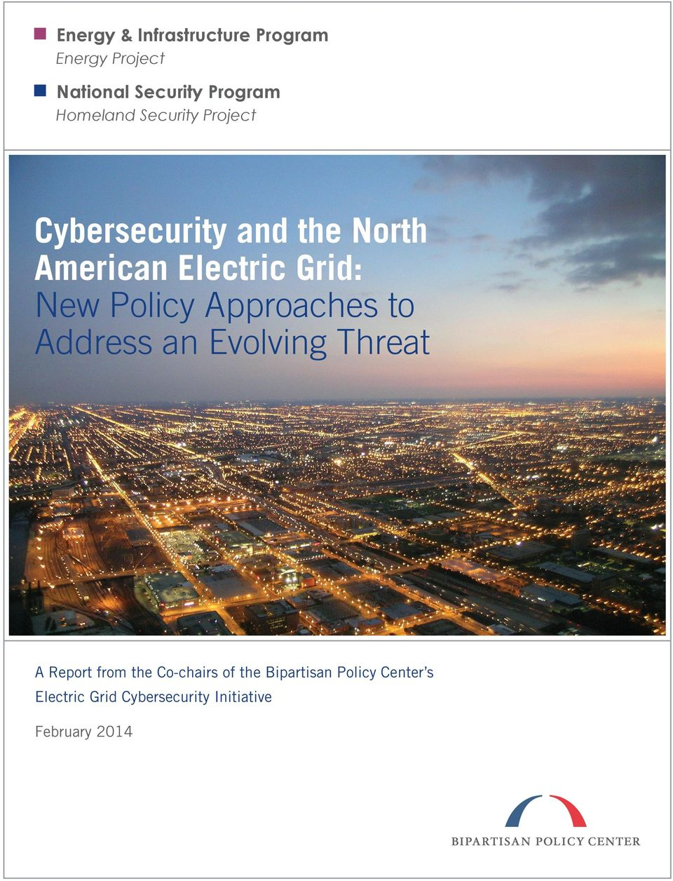 New Policy Approaches to Address an Evolving Threat A Report from the Co-chairs