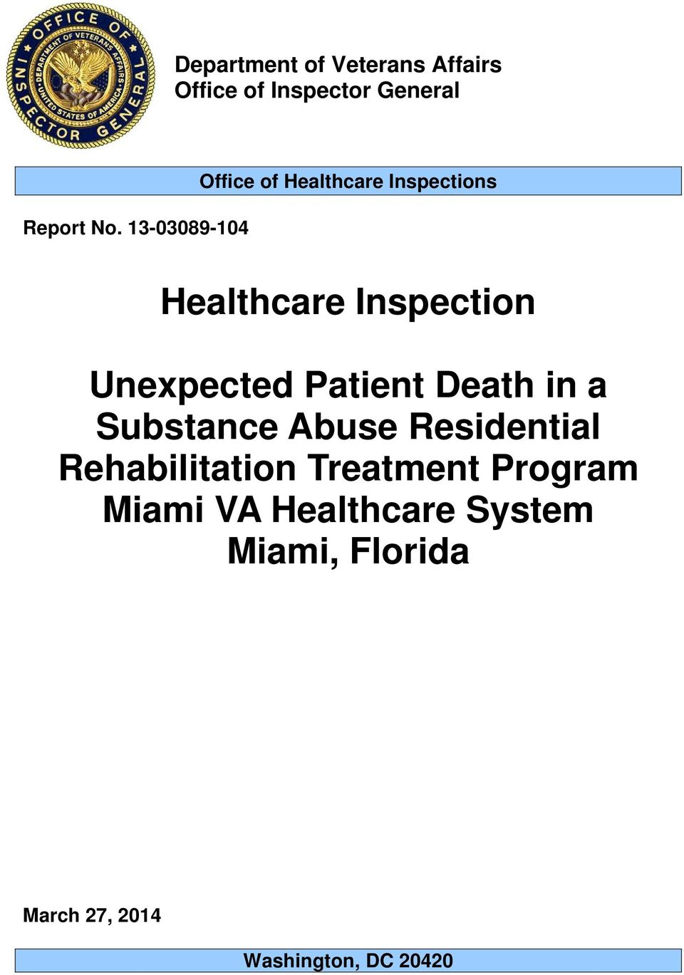 Unexpected Patient Death in a Substance Abuse Residential Rehabilitation