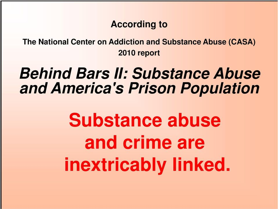 II: Substance Abuse and America's Prison