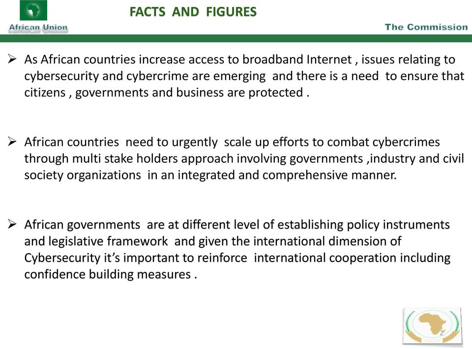 African countries need to urgently scale up efforts to combat cybercrimes through multi stake holders approach involving governments,industry and civil society organizations