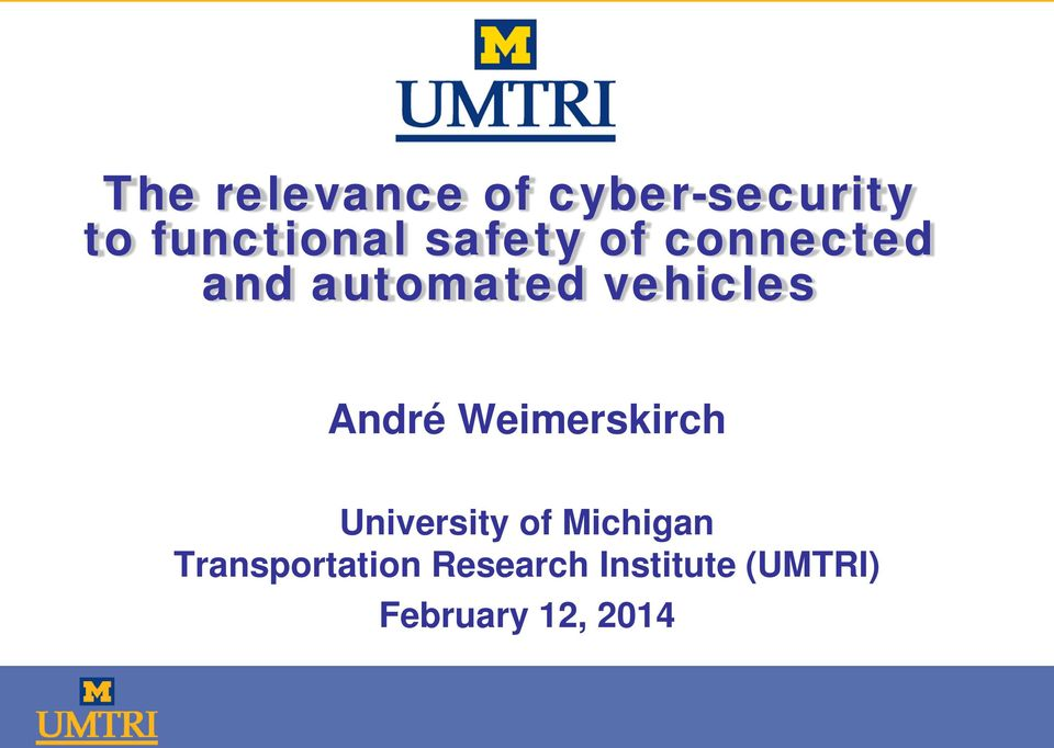 André Weimerskirch University of Michigan