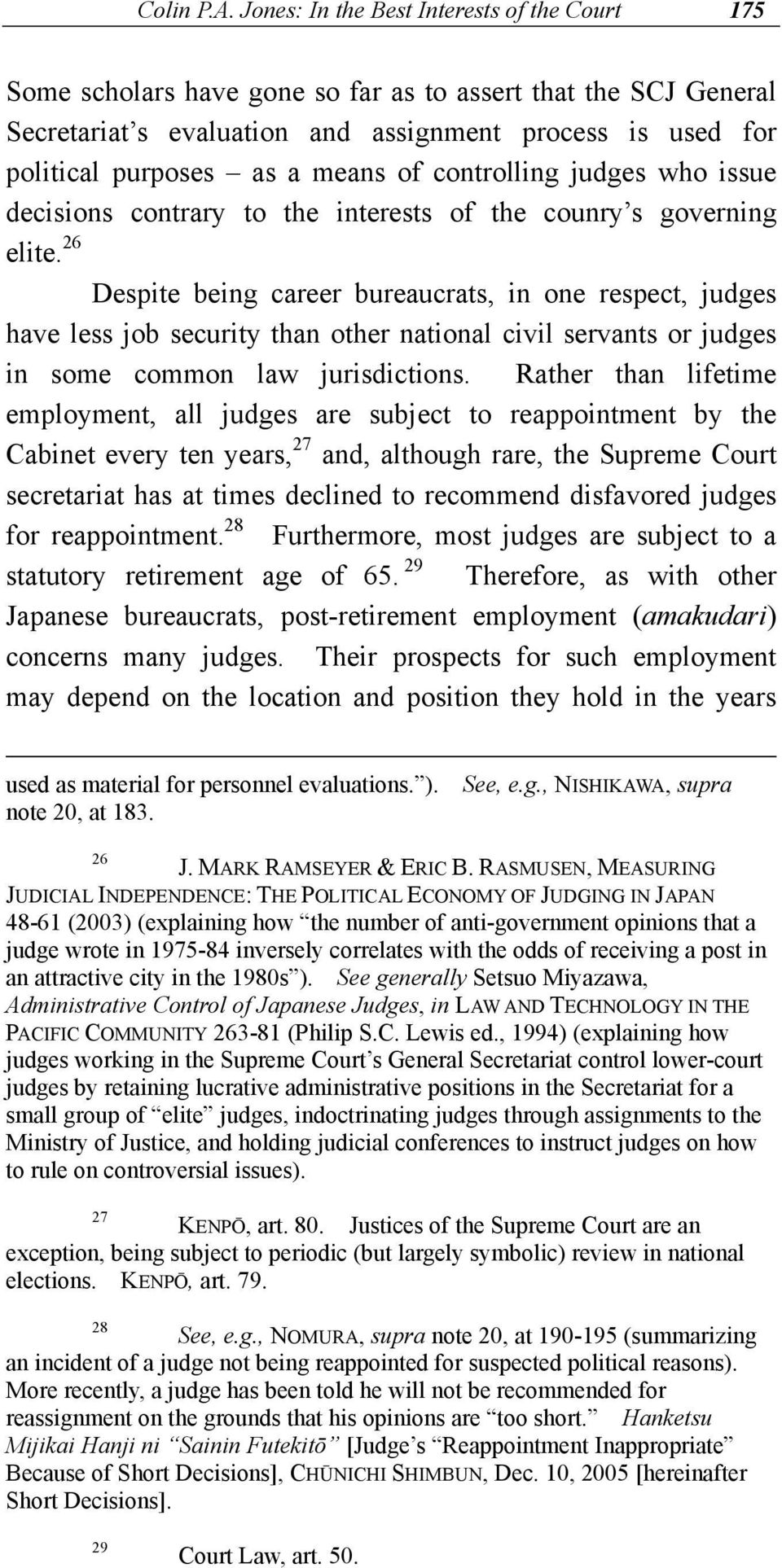 means of controlling judges who issue decisions contrary to the interests of the counry s governing elite.