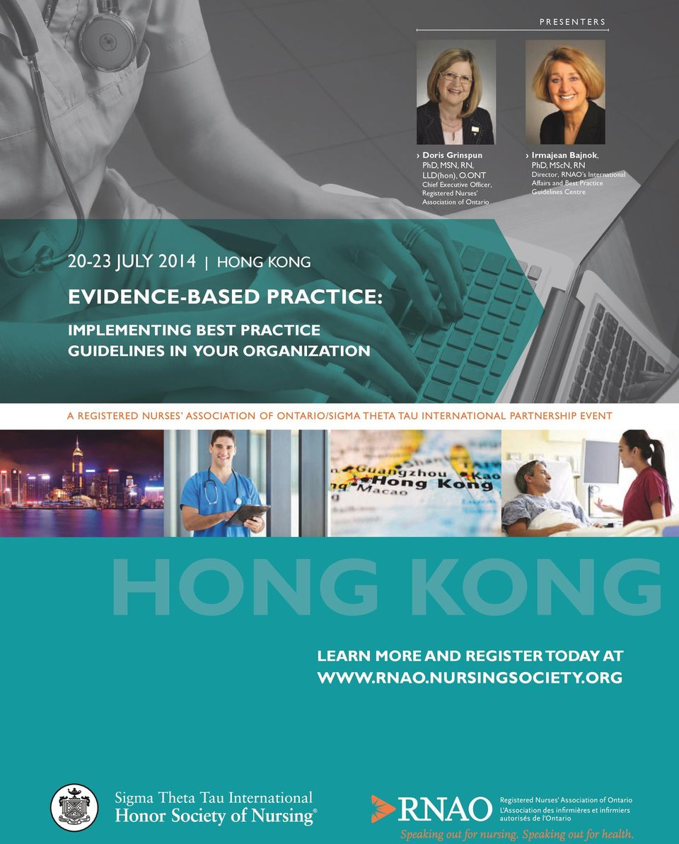 International Affairs and Best Practice Guidelines Centre 20-23 JULY 2014 HONG KONG EVIDENCE-BASED PRACTICE: IMPLEMENTING