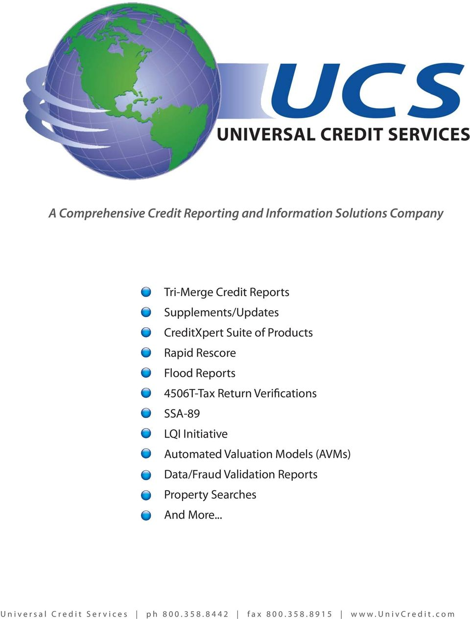 A Comprehensive Credit Reporting and Information Solutions