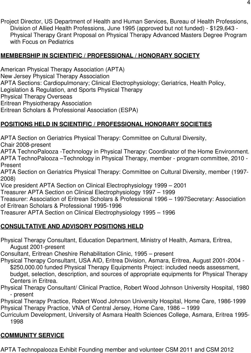 Jersey Physical Therapy Association APTA Sections: Cardiopulmonary; Clinical Electrophysiology; Geriatrics, Health Policy, Legislation & Regulation, and Sports Physical Therapy Physical Therapy