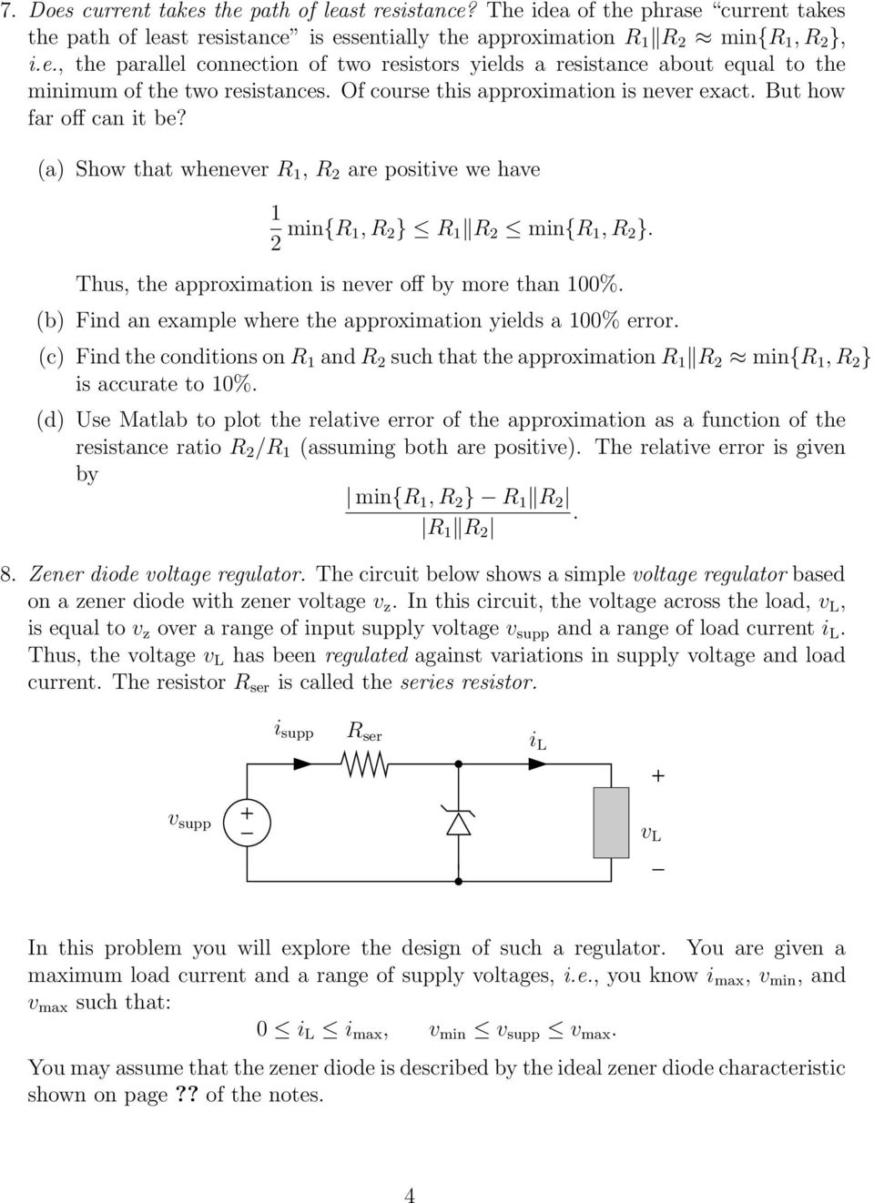 Exercises On Static Circuits Pdf Simple Circuit Is Called A Voltage Divider In Which Two Resistors Thus The Approximation Never Off By More Than 100 B