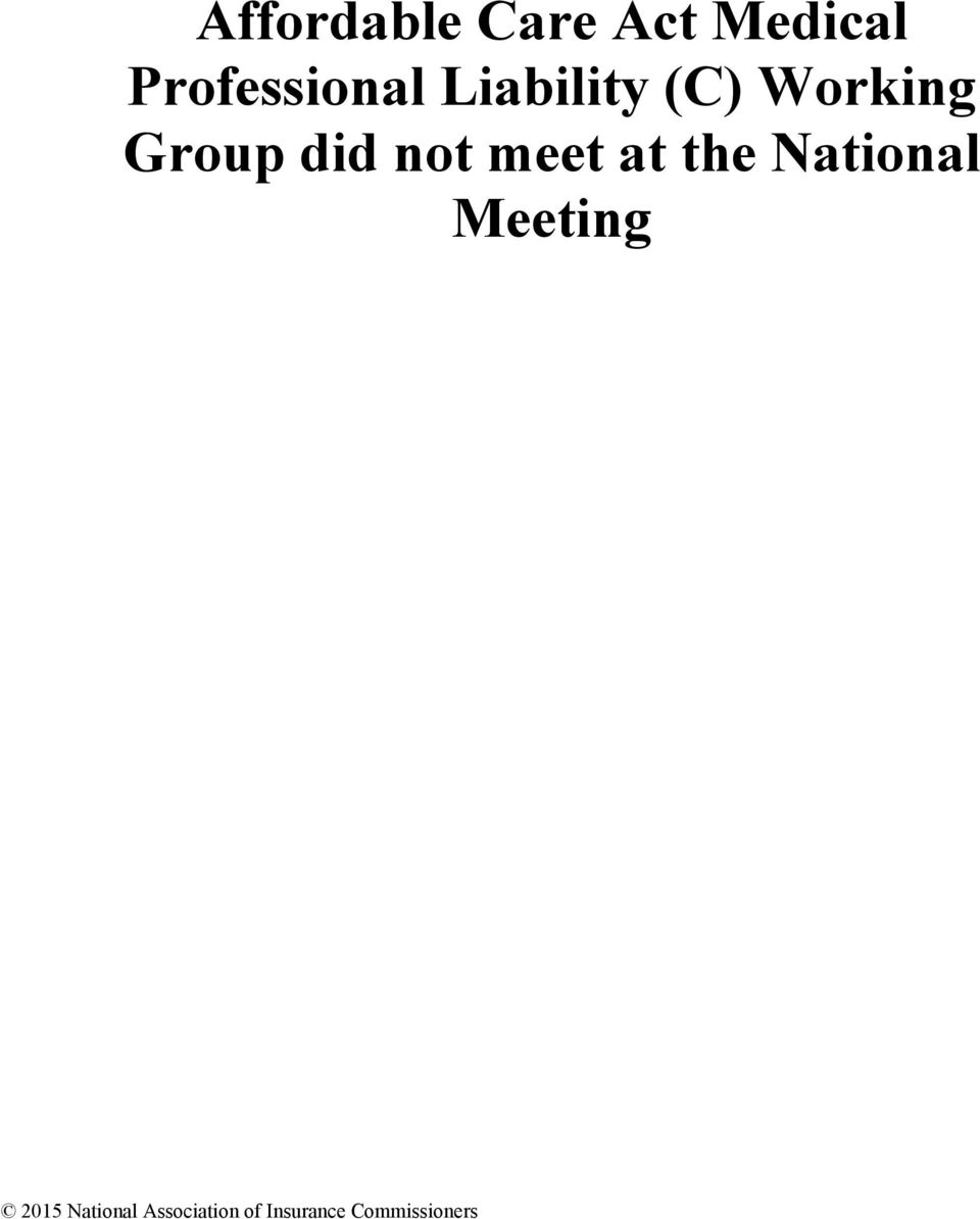 Group did not meet at the National