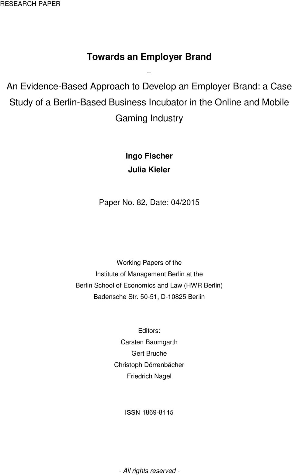 82, Date: 04/2015 Working Papers of the Institute of Management Berlin at the Berlin School of Economics and Law (HWR Berlin)