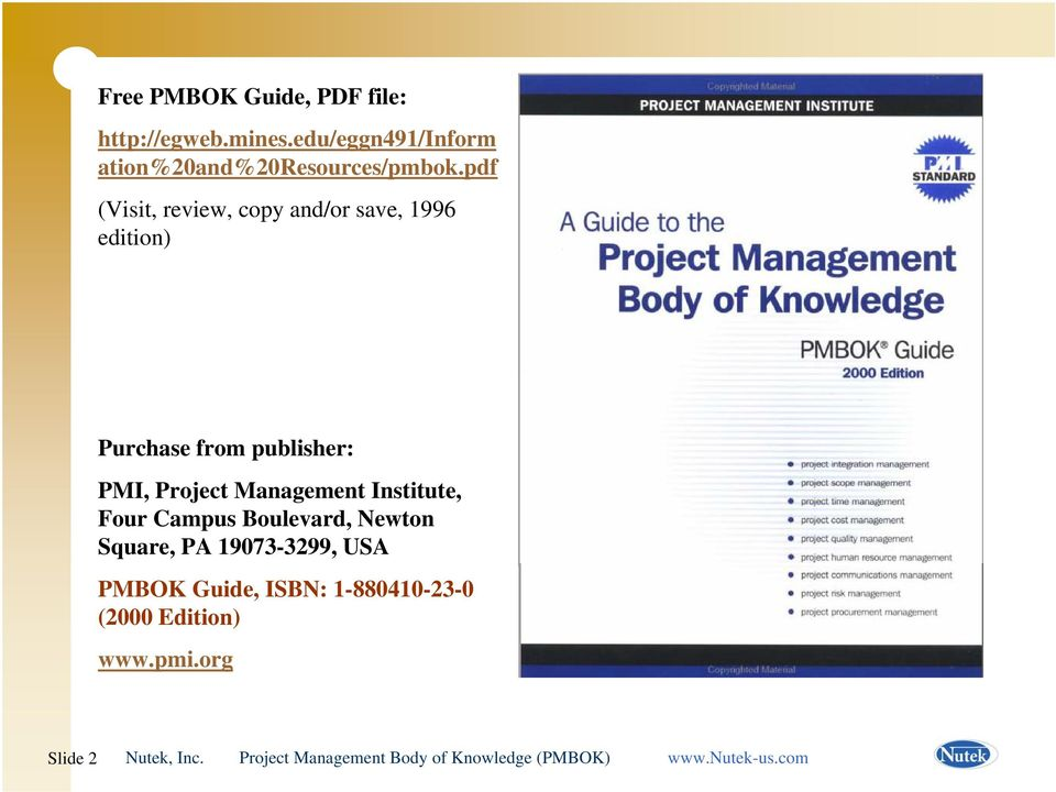 pdf (Visit, review, copy and/or save, 1996 edition) Purchase from publisher: PMI,