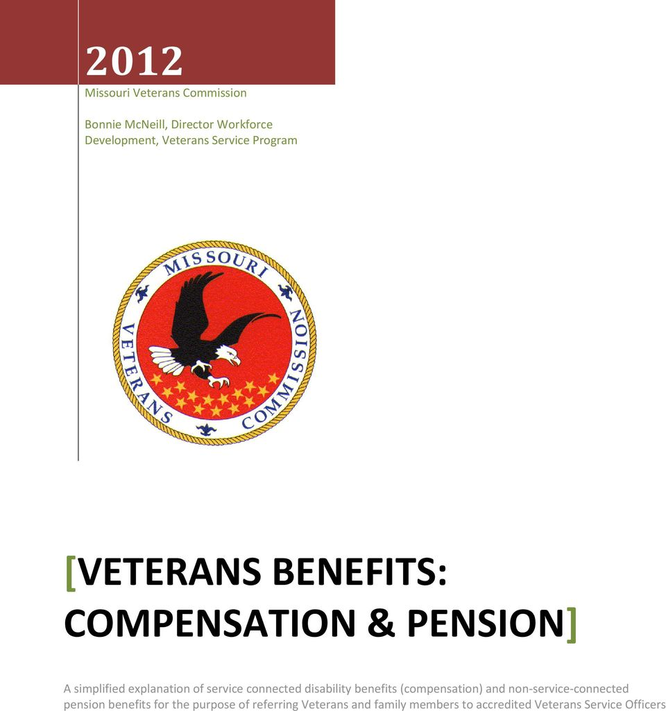 service connected disability benefits (compensation) and non-service-connected pension
