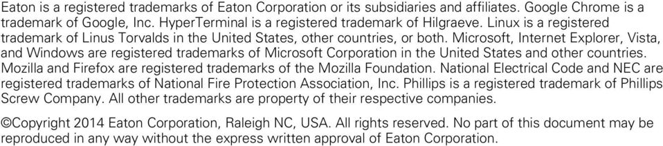 Microsoft, Internet Exporer, Vista, and Windows are registered trademarks of Microsoft Corporation in the United States and other countries.