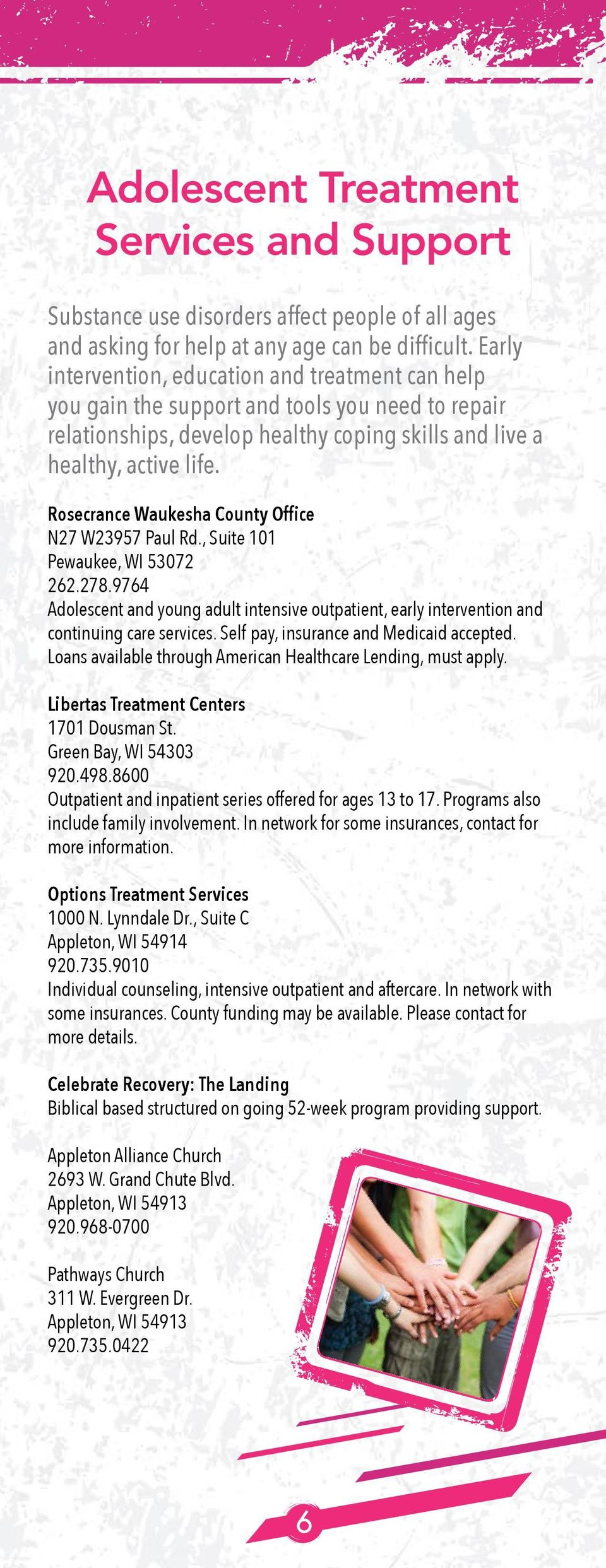 Rosecrance Waukesha County Office N27 W23957 Paul Rd., Suite 101 Pewaukee, WI 53072 262.278.9764 Adolescent and young adult intensive outpatient, early intervention and continuing care services.