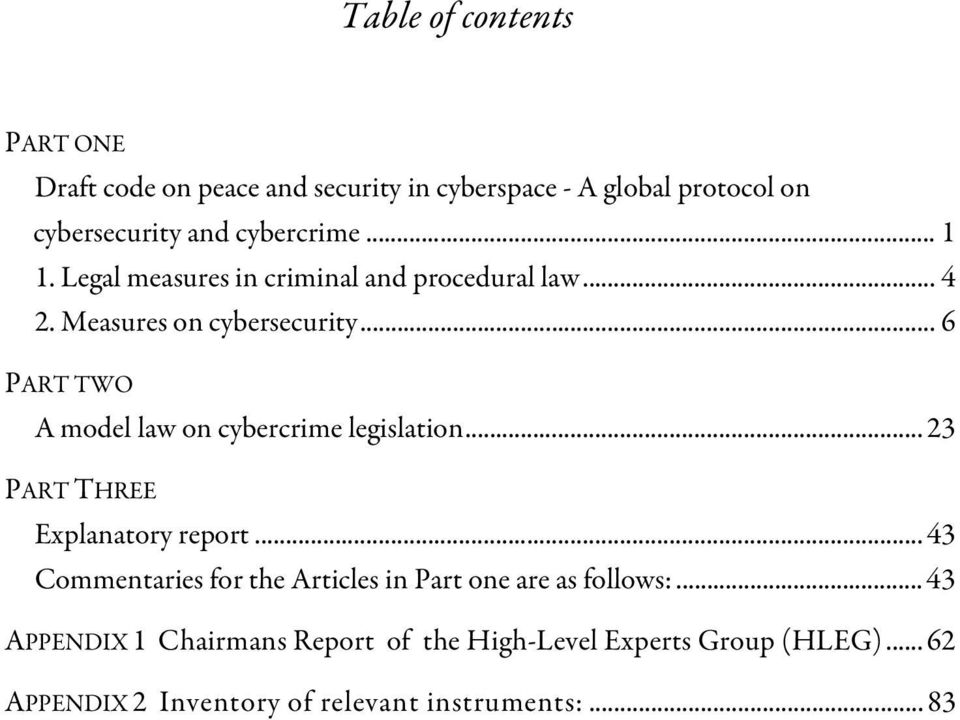 .. 6 PART TWO A model law on cybercrime legislation... 23 PART THREE Explanatory report.