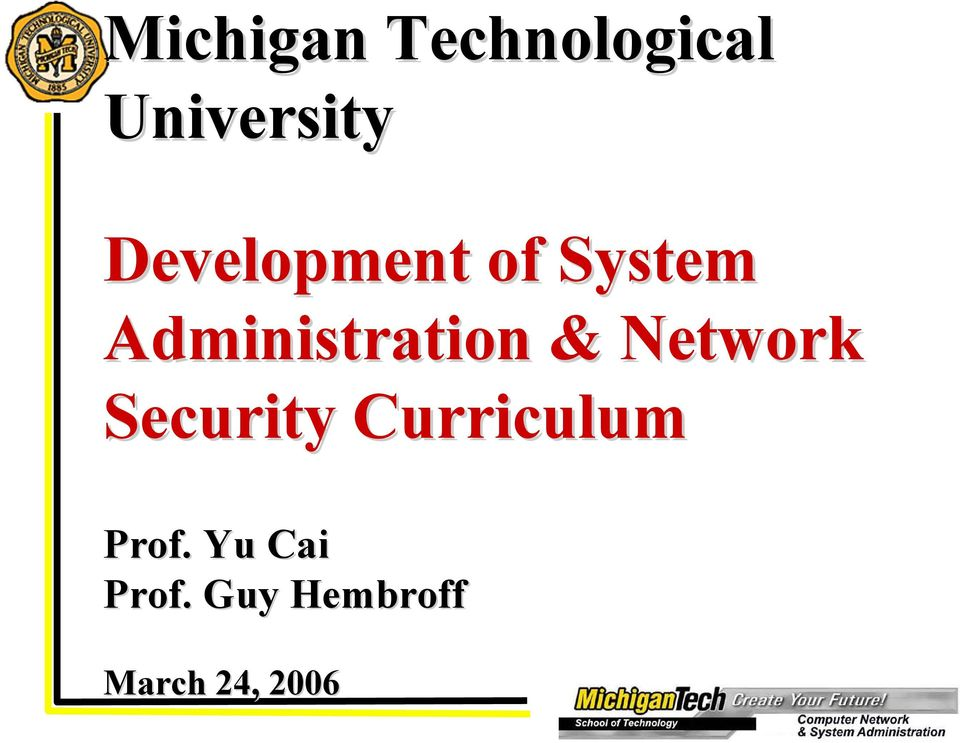 & Network Security Curriculum Prof.