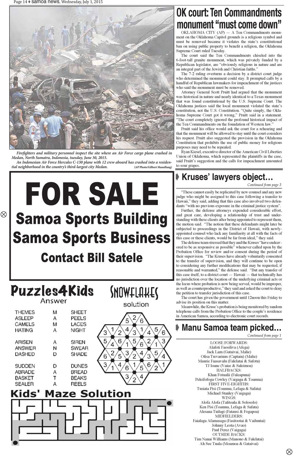 (AP Photo/Gilbert Manullang) FOR SALE Samoa Sports Building Samoa Sports Business Contact Bill Satele OK court: Ten Commandments monument must come down OKLAHOMA CITY (AP) A Ten Commandments monument