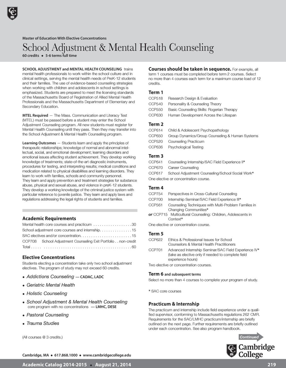 The use of evidence-based counseling strategies when working with children and adolescents in school settings is emphasized.