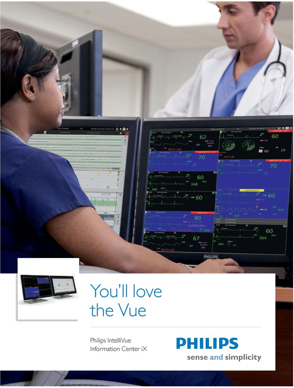You ll love the Vue  Philips IntelliVue Information Center