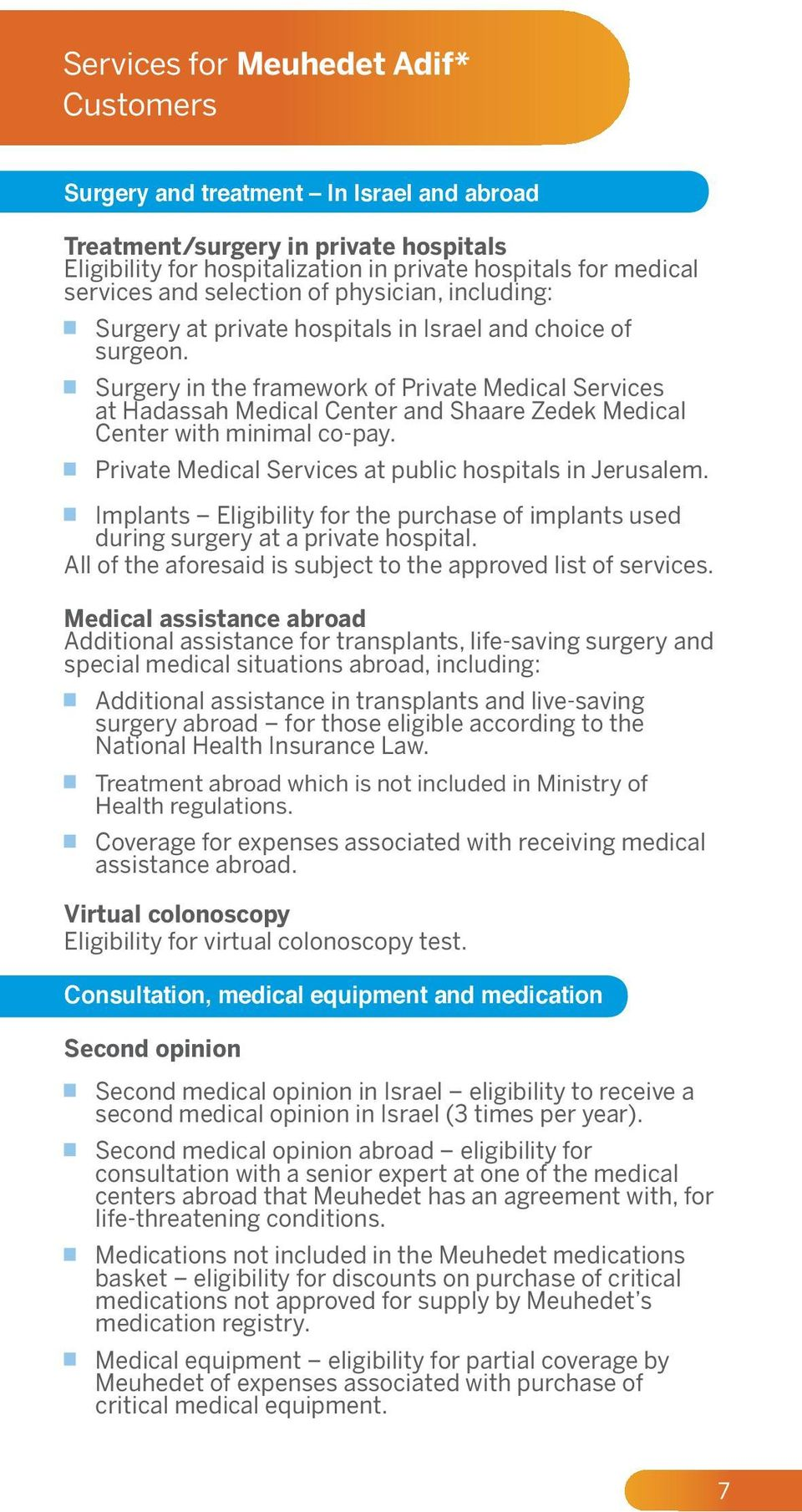Meuhedet Adif s cost-effective supplementary health insurance