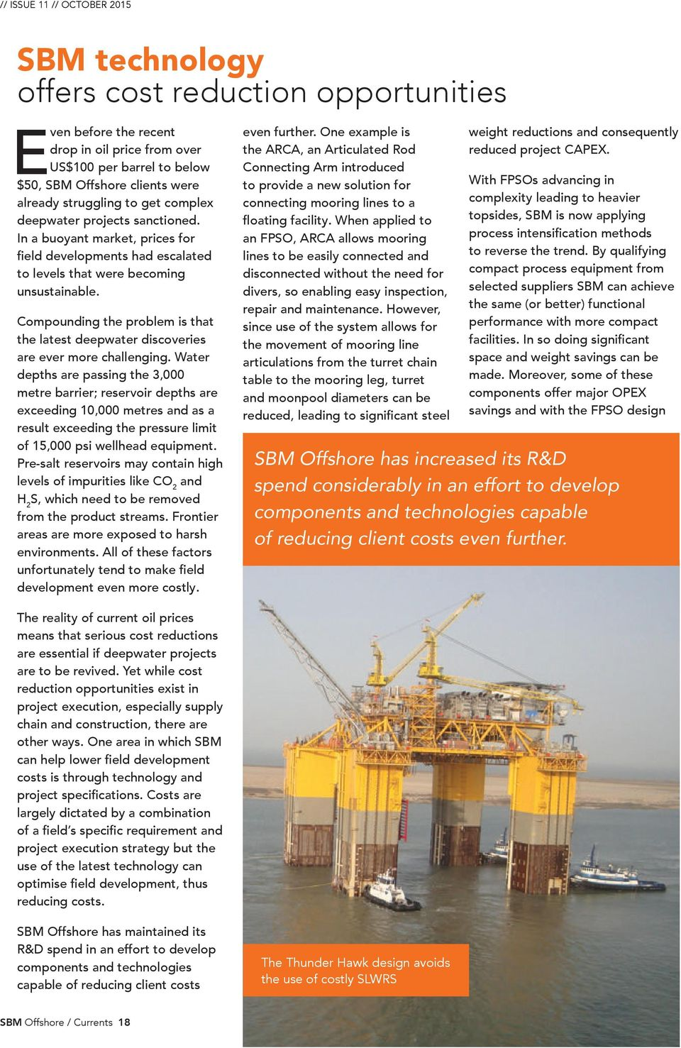 ISSUE 11 // Q Currents ISSUE 11 // OCTOBER SBM Offshore